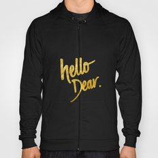 Hello Dear Handwritten Type Hoody
