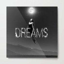 Dreams and moon Metal Print