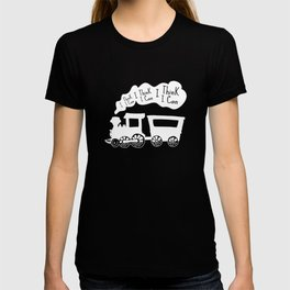 I Think I Can, I Think I Can, I Think I Can - The Little Engine that Could inspired Print T-shirt