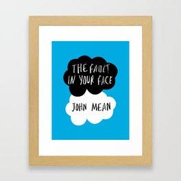 The Fault in Your Face - John Mean Framed Art Print