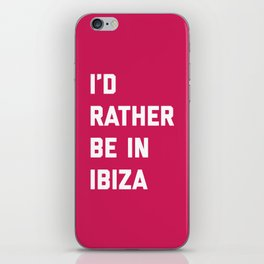 Be In Ibiza Music Quote iPhone Skin