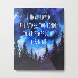 Loved the Stars Metal Print