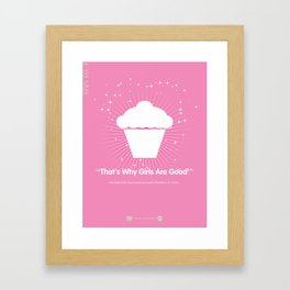 That's Why Girls Are Good - TMD Framed Art Print