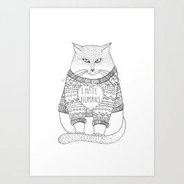 I hate humans. Art Print