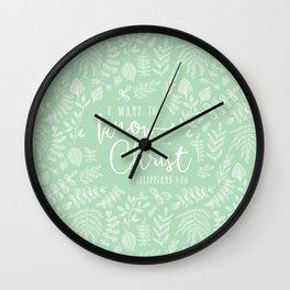 """""""I Want to Know Christ"""" Bible Verse Art Print Wall Clock"""