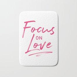 Focus on Love Bath Mat