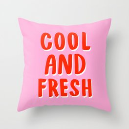 Cool and Fresh Throw Pillow