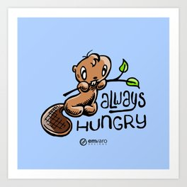 Chuck: Always hungry Art Print