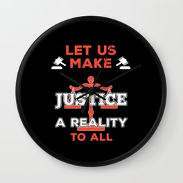 It Is Time For Justice Wall Clock