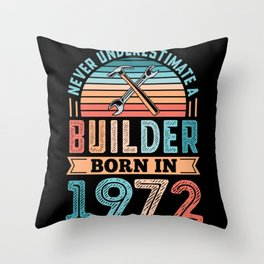 Builder born in 1972 50th Birthday Gift Building Throw Pillow