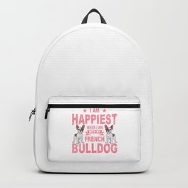 I Am Happiest When I Am With My French Bulldog pw Backpack