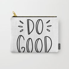 Do good - typography Carry-All Pouch