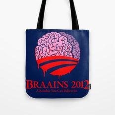 Vote Braains 2012 - A Zombie You Can Believe In Tote Bag