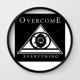 Over Come Everything Wall Clock