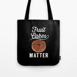 Fruit Cakes Matter - Gift Tote Bag