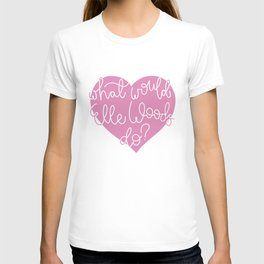 What Would Elle Woods Do? T-shirt