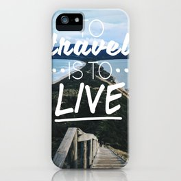 Wanderlust Quote iPhone Case