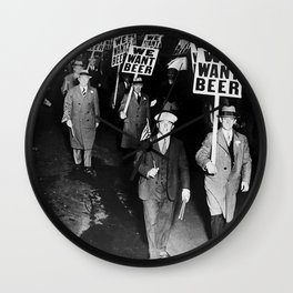 We Want Beer Prohibition Wall Clock