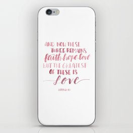 Watercolour Lettering - 1 Corinthians 13:13 iPhone Skin