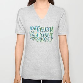 Different no wrong Unisex V-Neck