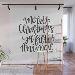 Merry Christmas Ya Filthy Animal Wall Mural