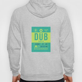 Baggage Tag B - DUB Dublin Ireland Hoody