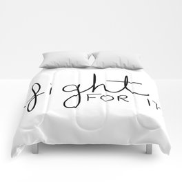 Fight for it Comforters