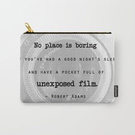 Inspirational Photographer Quote Carry-All Pouch