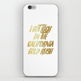 Wild West Collection Got Rich California Gold Rush iPhone Skin