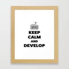 Keep calm and develop Framed Art Print