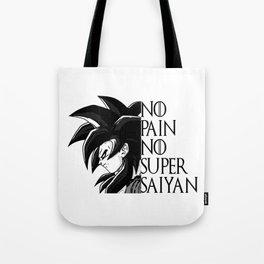 Super Saiyan 4 No Pain No Super Saiyan  Tote Bag