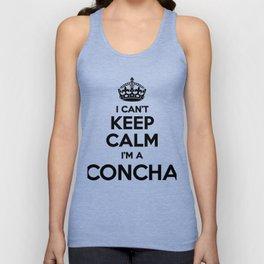 I cant keep calm I am a CONCHA Unisex Tank Top