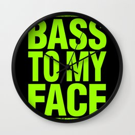Bass To My Face (lime green) Wall Clock