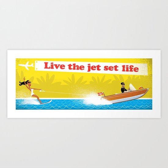 Live The Jet Set Life! Art Print