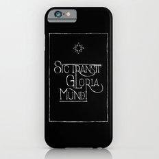 Sic Transit Gloria Mundi (black) iPhone 6s Slim Case