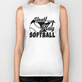 I Play Softball Shirt Biker Tank