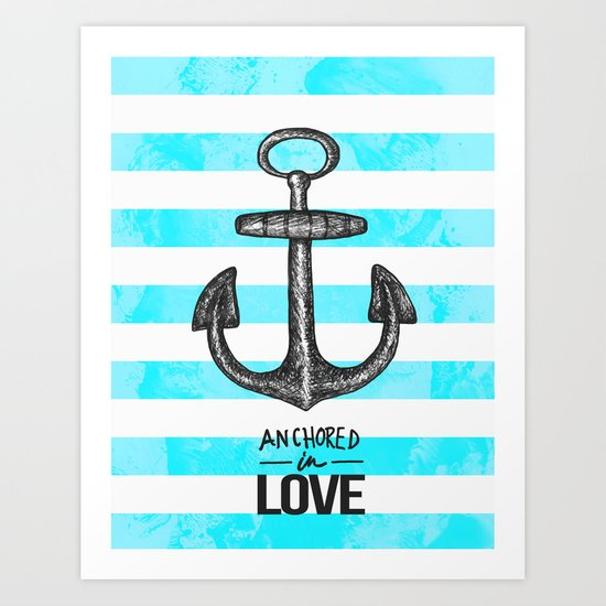 Anchored // Love Art Print