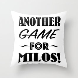 Another Game for Milos Seinfeld Pillow Throw Pillow