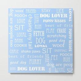 Dog Text Metal Print