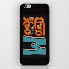 Work is the Word - Black iPhone & iPod Skin