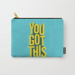 You Got This motivational typography poster inspirational quote bedroom wall home decor Carry-All Pouch