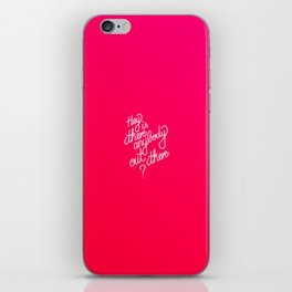 Hey is there anybody out there?   [gradient] iPhone Skin