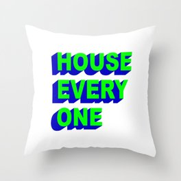 House Every One Throw Pillow