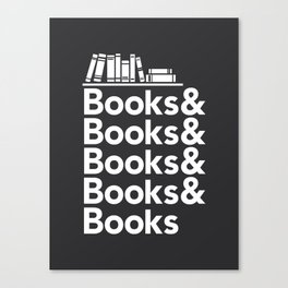 Books & Books & Books Canvas Print