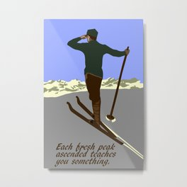 Each mountain peak you ascend Metal Print