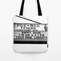 pee wee Tote Bags featuring Pee Wee tavern sign by Vorona Photography