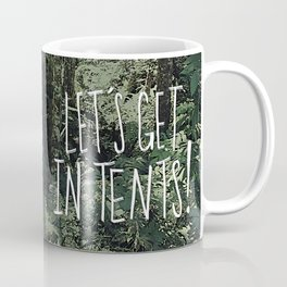 In Tents! Coffee Mug