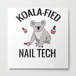 Nail Artist Gift | Manicurist Nail Salon Nail Tech Metal Print