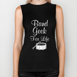 Band Geek for Life Graphic Drums Music T-shirt Biker Tank