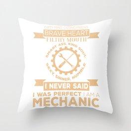 I Am A Mechanic Throw Pillow